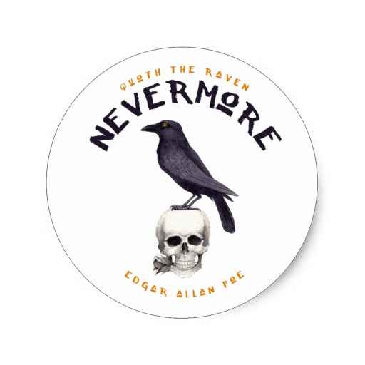 Quoth the Raven Nevermore - Edgar Allan Poe Sticker