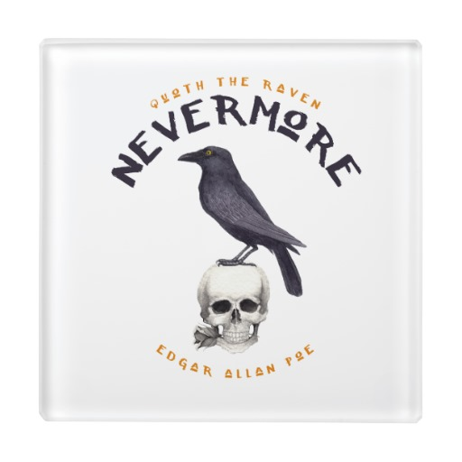 Quoth the Raven Nevermore - Edgar Allan Poe Glass Coaster