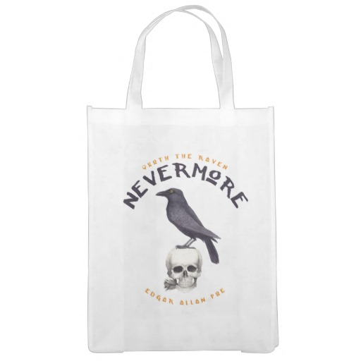 Quoth the Raven Nevermore - Edgar Allan Poe Grocery Bag