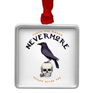 Quoth the Raven Nevermore - Edgar Allan Poe Ornament