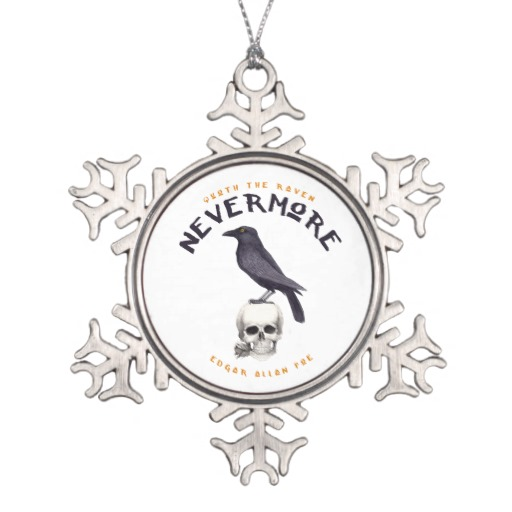 Quoth the Raven Nevermore - Edgar Allan Poe Snowflake Ornament