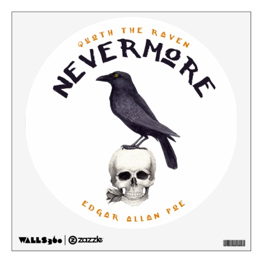 Quoth the Raven Nevermore - Edgar Allan Poe Wall Sticker