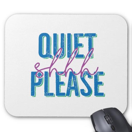 Shhh Quiet Please Mouse Pad (blue/purple)
