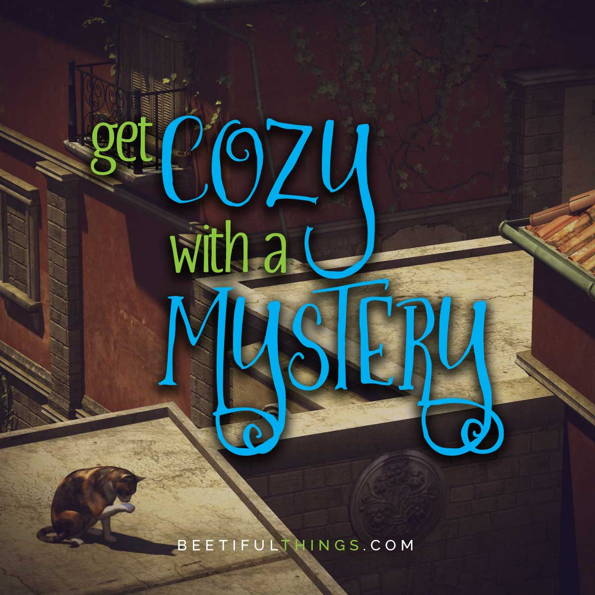 Get Cozy with a Cozy Mystery