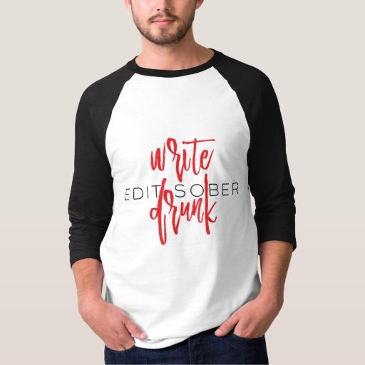Write Drunk Edit Sober Man's Shirt (red and black)