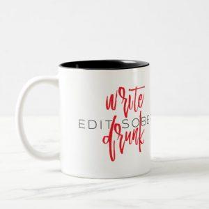 Write Drunk Edit Sober Mug (red and black)