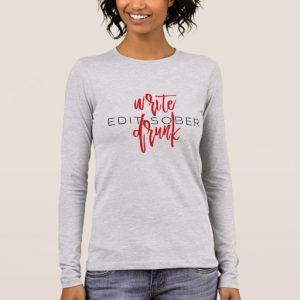 Write Drunk Edit Sober Woman's Long Sleeve (red and black)