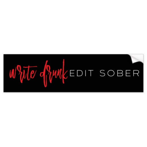Write Drunk Edit Sober Bumper Sticker (red and white)
