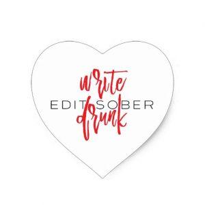 Write Drunk Edit Sober Sticker (red and black)