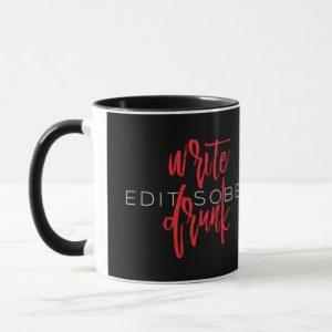 Write Drunk Edit Sober Mug (red and white)