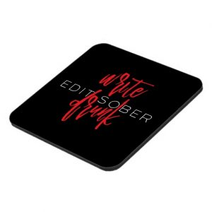 Write Drunk Edit Sober Plastic Coaster (red and white) Set of 6