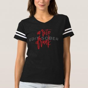 Write Drunk Edit Sober Woman's Shirt (red and white)