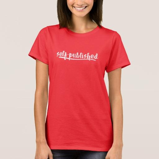 Self-published Woman's Shirt (white writing)
